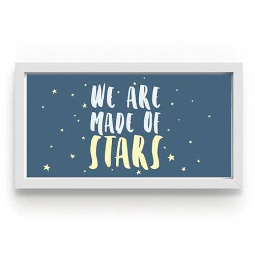 """Quadro """"We are made of stars"""""""